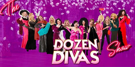 Dozen DIVAS Show - Direct from NYC returns to AC  Summer 2021 tickets