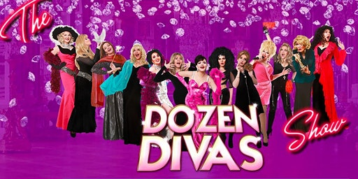 Dozen DIVAS Show - Direct from NYC returns to AC this Summer!