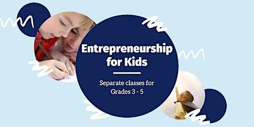 Entrepreneurship 101 - 3rd Grade