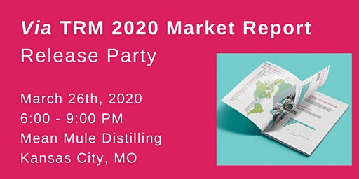 Via TRM 2020 Market Report Release Party