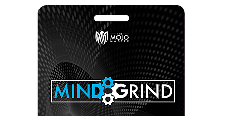 Mind Grind tickets