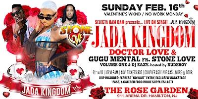 2/16/20 Selecta Bam Bam presents JADA KINGDOM & STONE LOVE