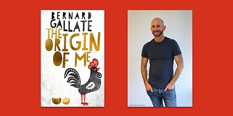 The Origin Of Me by Bernard Gallate: Book Launch tickets