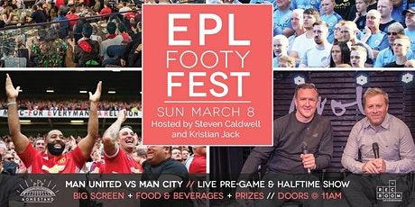 EPL Footy Fest: Manchester Derby tickets