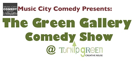 The Green Gallery Comedy Show tickets