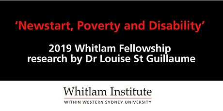 Newstart, Poverty and Disability: 2019 Whitlam Fellowship Research tickets