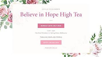 Believe in Hope ~ High Tea 2020