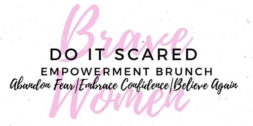 Do It Scared: Women's Empowerment Brunch