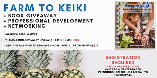 Farm to Keiki Book GIVEAWAY, Networking and Professional Development