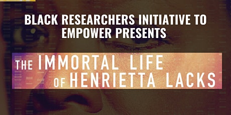 BRITE Movie Night: The Immortal Life of Henrietta Lacks tickets