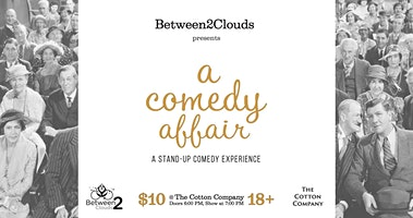 A Comedy Affair @The Cotton Company in Wake Forest