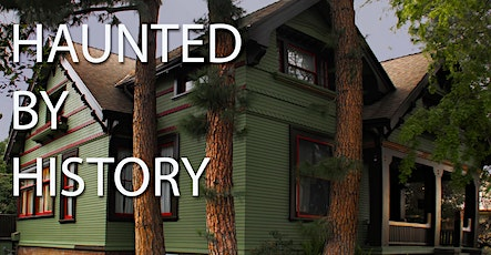 Haunted by History - Ghost Hunt at the Historic Harris House in Glendale tickets