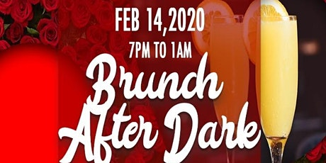 Valentines Day Brunch After Dark tickets