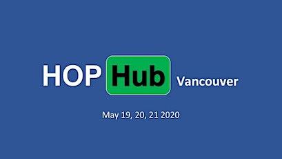 HOP Hub Vancouver tickets
