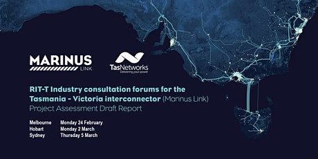 Marinus Link RIT-T Project Assessment Draft Report (PADR) forum Hobart tickets