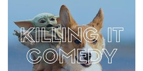 Killing It - Comedy Showcase tickets