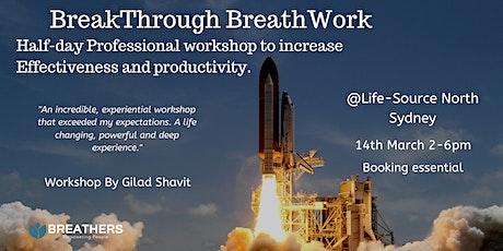 BreakThrough BreathWork For Professional Growth tickets
