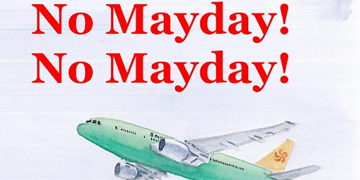 Author event: No Mayday! No Mayday! by Terry Stanton - Forster