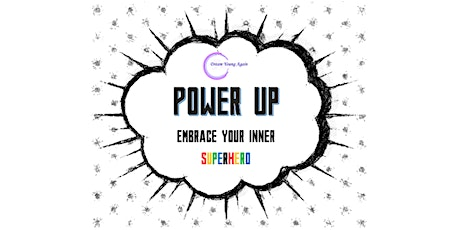 Power Up - Embrace Your Inner Superhero tickets