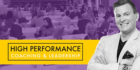 High Performance Coaching & Leadership– Foundations (Level 1- 3-6 Sept2020) tickets