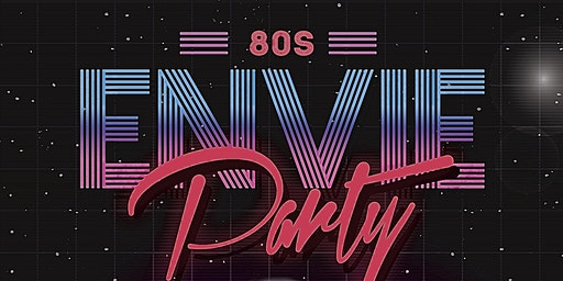 ENVIE! BACK TO THE 80'S