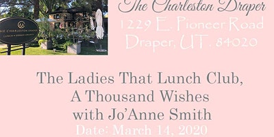 The Ladies That Lunch Club, A Thousand Wishes with Jo'Anne Smith
