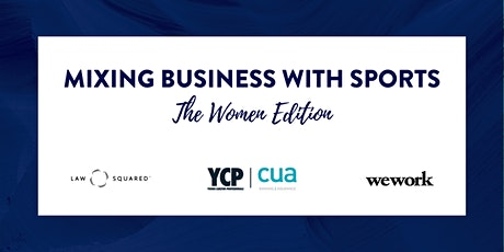 Mixing Business with SPORTS - The Women Edition tickets