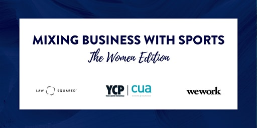 Mixing Business with SPORTS - The Women Edition