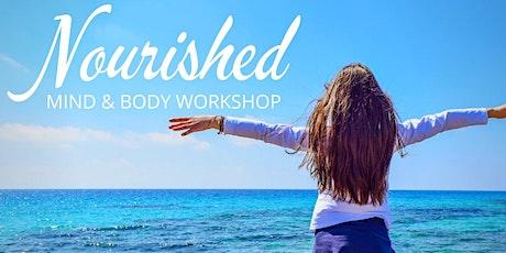Nourished- Womens Mind & Body Workshop tickets
