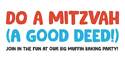 In the City Camps and Gesher L'Torah Host: Muffin Day Bake Party