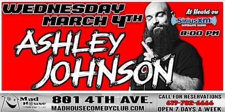 Mad House Favorite Ashley Johnson as heard on Sirus XM Comedy Radio! tickets