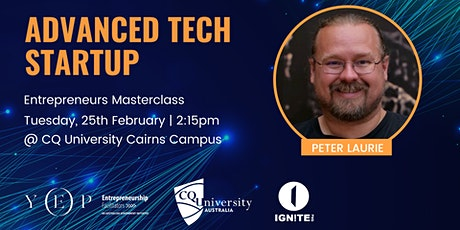 Advanced Tech Startup Masterclass with Peter Laurie tickets