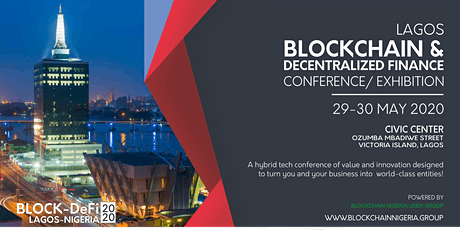 Blockchain & Decentralized Finance Conference/ Exhibition Lagos 2020 tickets