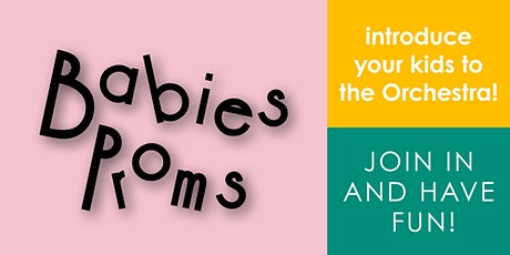 Babies Proms with the Philharmonic Orchestra (August) - Proudly presented by St John of God Health Care tickets