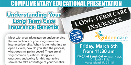 Lunch and Learn: Understanding Your Long Term Care Insurance Benefits