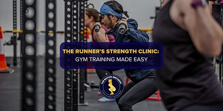 The Runner's Strength Clinic: Gym Training Made Easy tickets