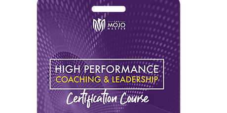High Performance Coaching & Leadership – Advanced ( Level 2- 21-25 Oct2020) tickets
