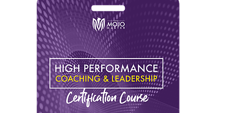 High Performance Coaching & Leadership– Coaching (Level 3- 16-22 Nov2020) tickets