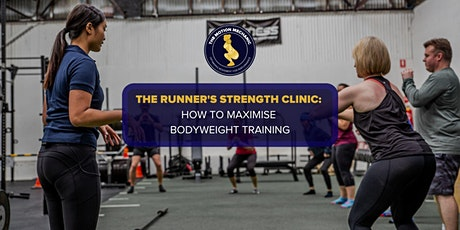 The Runner's Strength Clinic: How to Maximise Bodyweight Training tickets