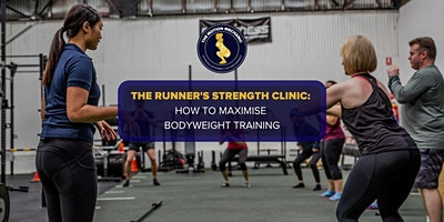 The Runner's Strength Clinic: How to Maximise Bodyweight Training