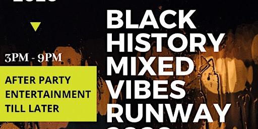 Black History Mixed Vibes Runway 2020