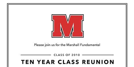 Marshall Fundamental Class of 2010 Ten Year Reunion tickets