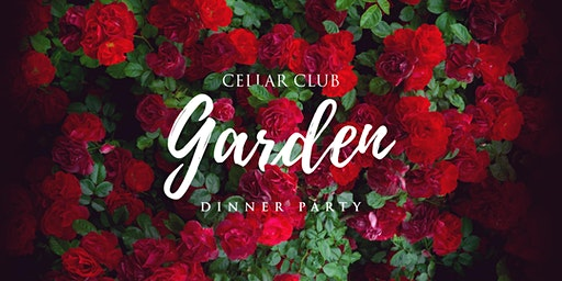 Cellar Club: Garden Dinner Party