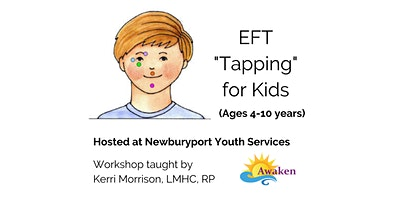 "EFT ""Tapping"" for Kids (Ages 4-10 years)"