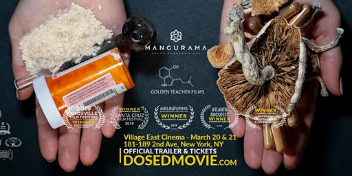 DOSED with Q&A  at Village East Cinema - NYC (March 20 & 21)