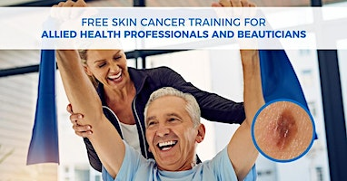 Skin Cancer Training for Allied Health Professionals and Beauticians - Albury