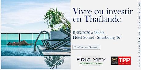 Vivre ou investir en Thaïlande à Strasbourg billets