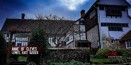 Paranormal Investigation of Anne of Cleves House tickets