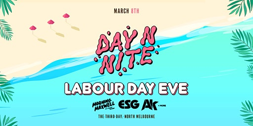 Day N Nite Labour Day Eve 2020