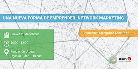 Otra forma de emprender, network marketing entradas